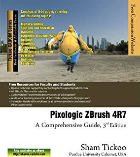 Pixologic ZBrush 4R7: A Comprehensive Guide (English Edition)