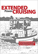 Extended Power Cruising: A Comprehensive Guide for Long-term Cruisers (English Edition)