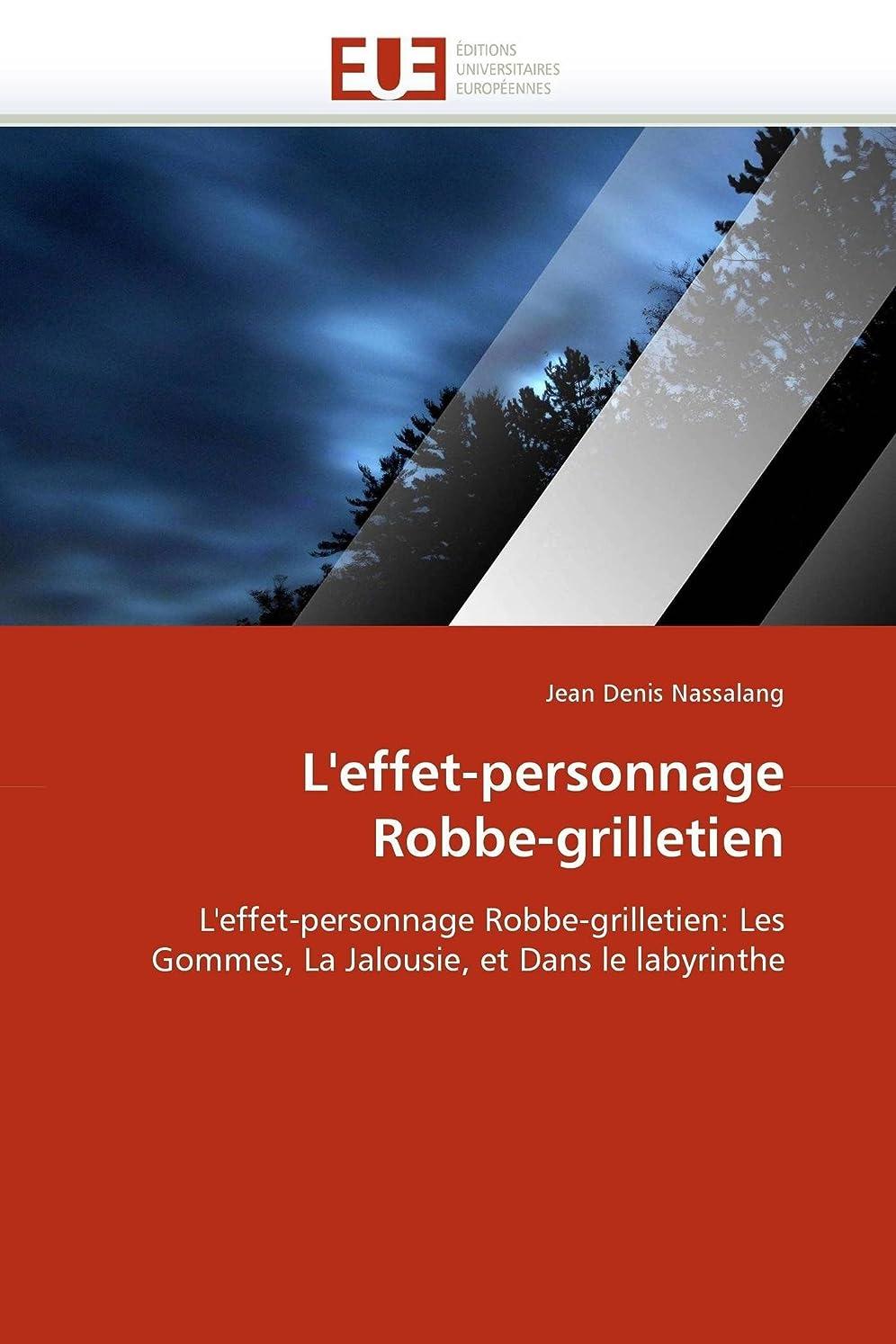 ナイロン投獄列車L''effet-Personnage Robbe-Grilletien (Omn.Univ.Europ.)