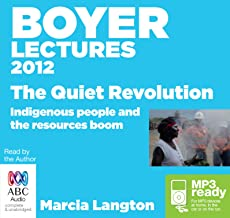 The Boyer Lectures 2012: The Quiet Revolution