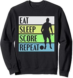 Eat Sleep Score Repeat Soccer Sweatshirt