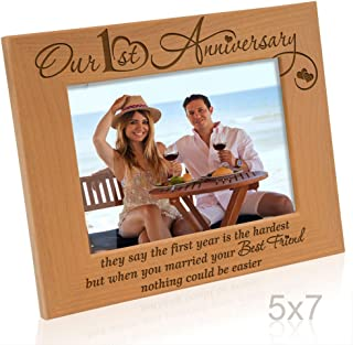 KATE POSH - Our First (1st) Anniversary Engraved Natural Wood Picture Frame - They say The 1st Year is The Hardest, but When You Married Your Best Friend, Nothing Could be Easier (5x7 Horizontal)