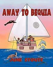 Away To Bequia