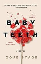 Baby Teeth: A Novel PDF
