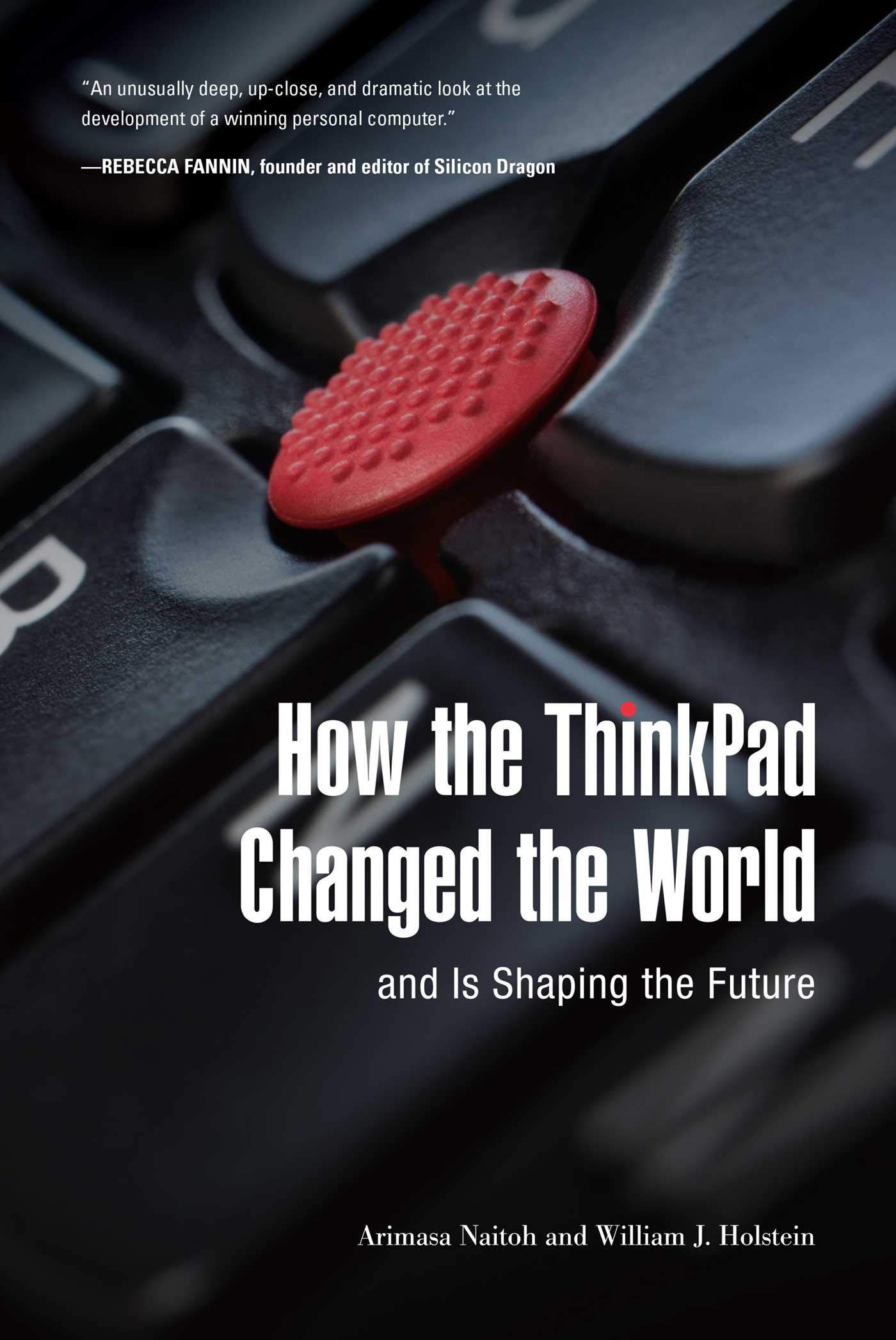 How The ThinkPad Changed The Worldâ€