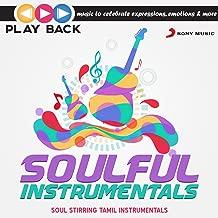 Playback: Soulful Instrumentals - Soul Stirring Tamil Instrumentals