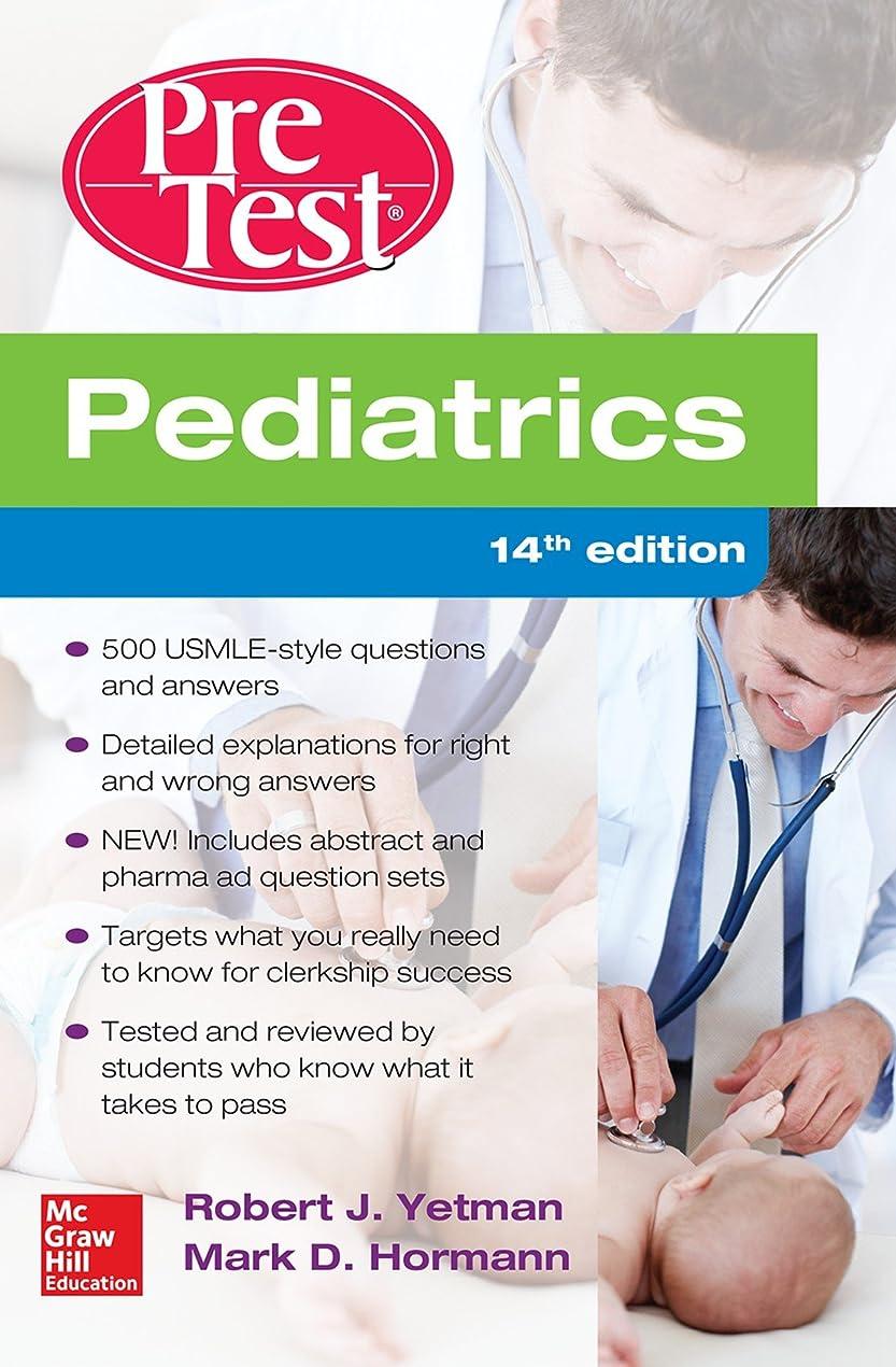 ネコリビングルーム日Pediatrics PreTest Self-Assessment And Review, 14th Edition (English Edition)