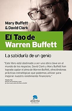 El Tao de Warren Buffett: La sabiduría de un genio (Spanish Edition)