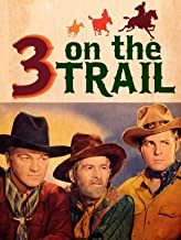 3 On The Trail