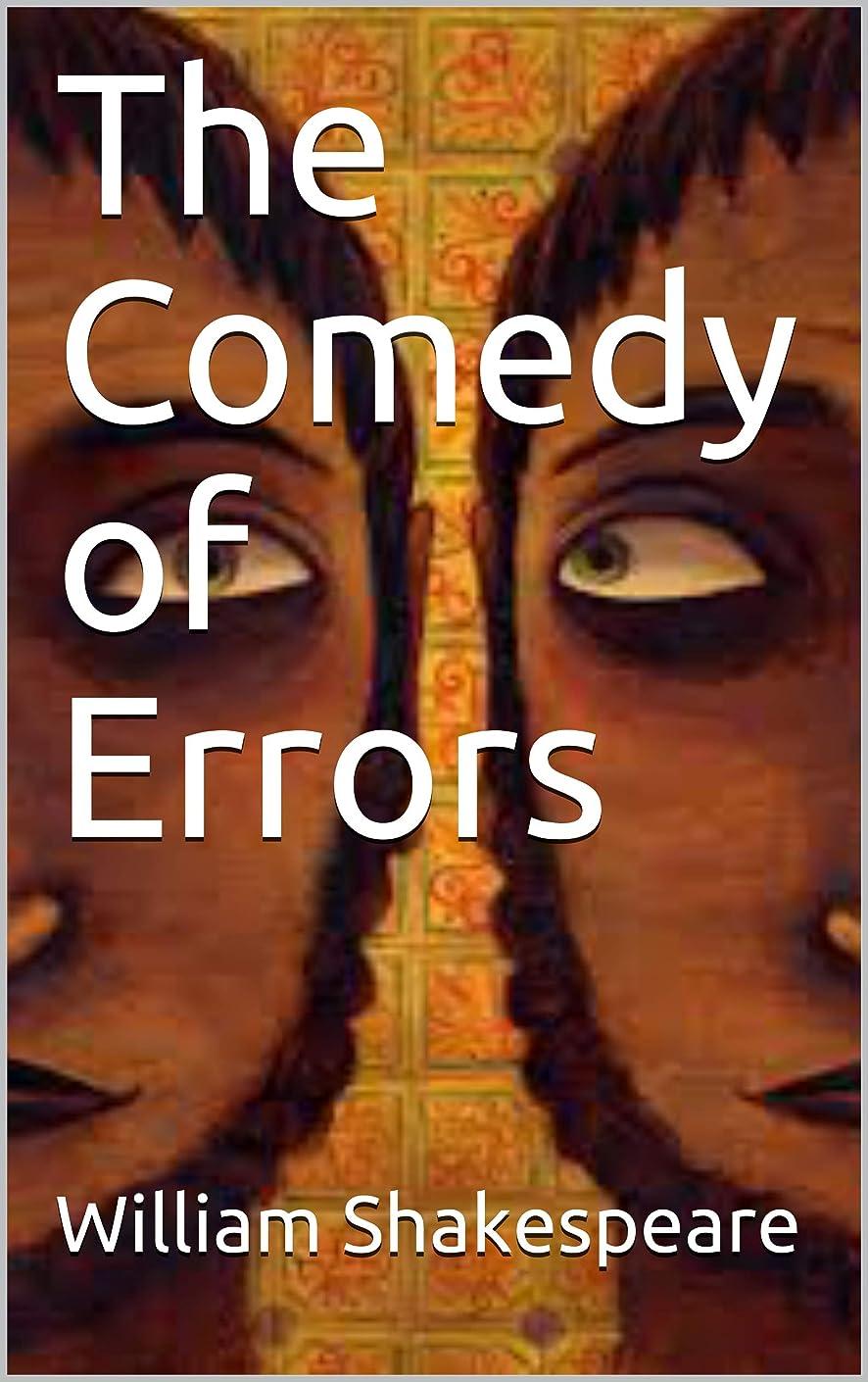 非公式リダクター静的The Comedy of Errors (English Edition)