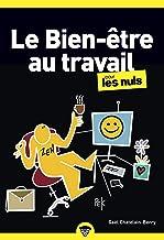 Livres Le bien-être au travail pour les Nuls poche PDF
