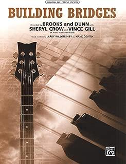 Vince Gill - Brooks & Dunn - Building Bridges - Piano/Vocal/Guitar Sheet Music