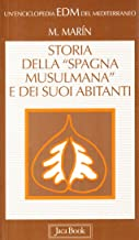 Storia della «Spagna musulmana» e dei suoi abitanti (Enciclopedia del Mediterraneo)