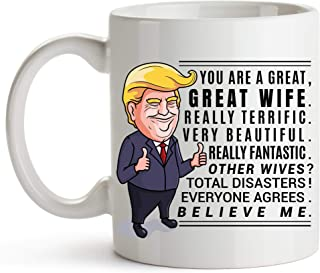 YouNique Designs Trump Wife Mug, 11 Ounces, Trump Coffee Mug Wife, Anniversary Cup for Her