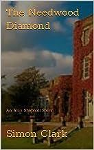 The Needwood Diamond: An Alan Shobnall Story (English Edition)