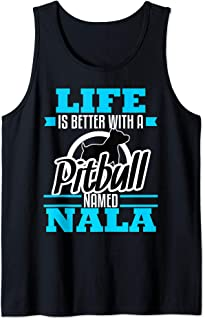 Pitbull Named Nala Dog Mom Dad Rescue Awareness Gift Tank Top