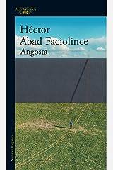 Angosta (Spanish Edition) Kindle Edition