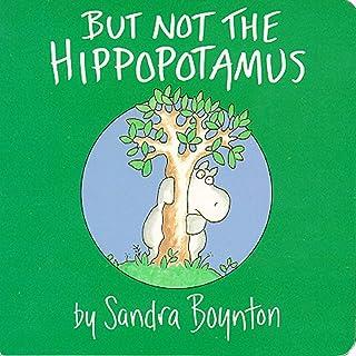 Best But Not the Hippopotamus (Boynton on Board) Review