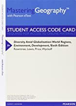 MasteringGeography with Pearson eText -- ValuePack Access Card -- for Diversity Amid Globalization: World Regions, Environ...