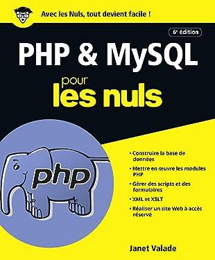 PHP et MySQL pour les Nuls grand format, 6e édition (French Edition)