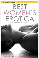 Best Women's Erotica of the Year, Volume 4 (Best Women's Erotica Series) Kindle Edition