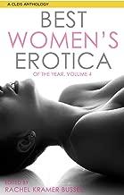 Best Women's Erotica of the Year, Volume 4 (Best Women's Erotica Series)