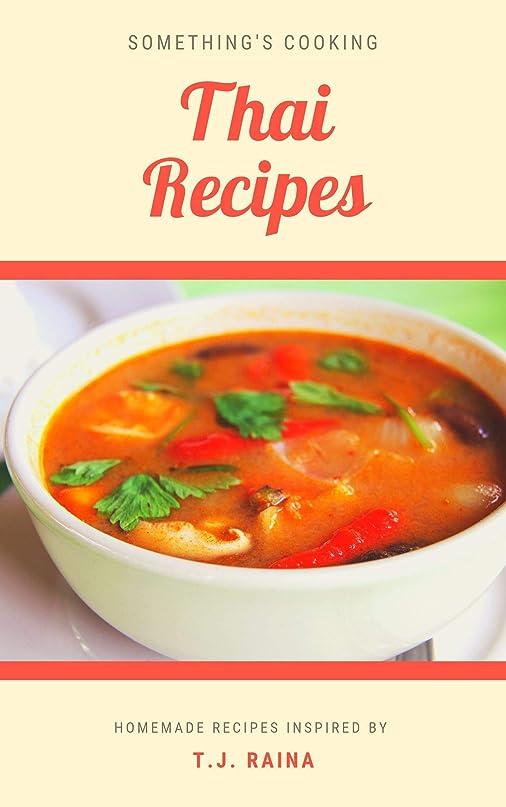 リンス登録するコールThai Recipes: Something's Cooking (cookbook Book 1) (English Edition)