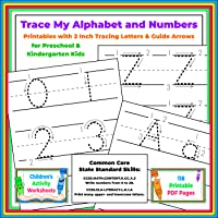 Trace My Alphabet and Numbers: Printables with 2 Inch Tracing Letters & Guide Arrows for Preschool & Kindergarten Kids