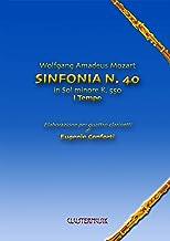Sinfonia N. 40 I Tempo: elaborazione per quattro clarinetti (Melodie celebri trascritte per quattro clarinetti Vol. 1) (Italian Edition)
