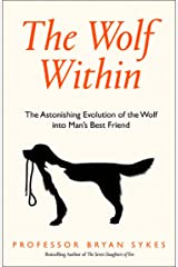The Wolf Within: A Genetic History of Man's Best Friend Hardcover