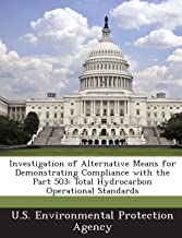 Investigation of Alternative Means for Demonstrating Compliance with the Part 503: Total Hydrocarbon Operational Standards