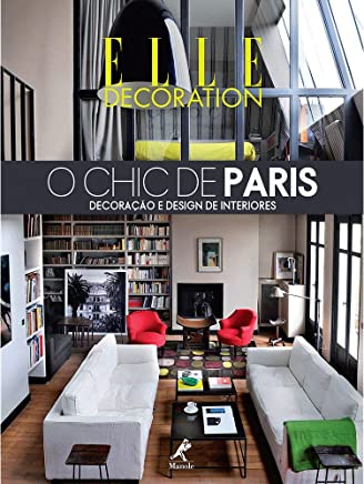 O chic de Paris: Decoração e design de interiores