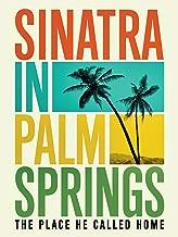 Best sinatra in palm springs Reviews