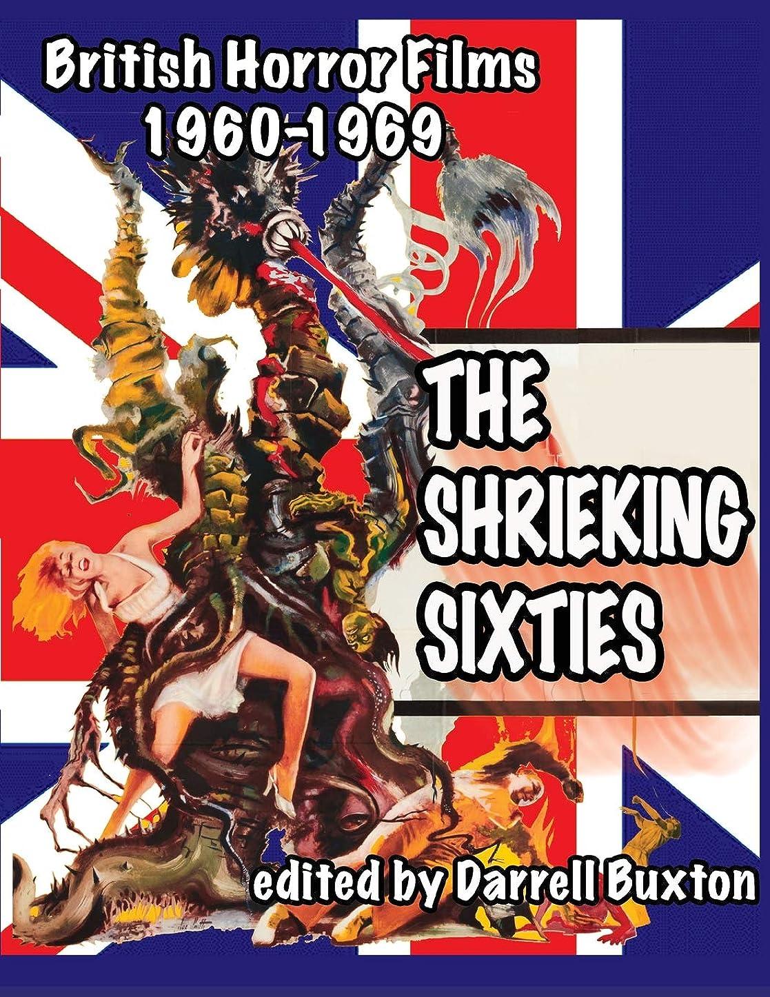 アサー雪だるま支給The Shrieking Sixties British Horror Films 1960 to 1969