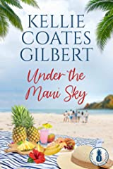 Under the Maui Sky (Maui Island Series Book 1) Kindle Edition