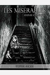 Les Misérables : Œuvre complète (annotée) Format Kindle