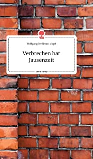 Verbrechen hat Jausenzeit. Life is a Story - story.one
