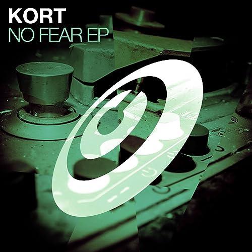 No Fear Ep By Kort On Amazon Music Amazon Com