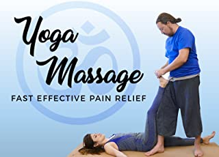 Yoga Massage - Fast Effective Pain Relief