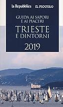 Permalink to Guida ai sapori e ai piaceri di Trieste e dintorni 2019 PDF