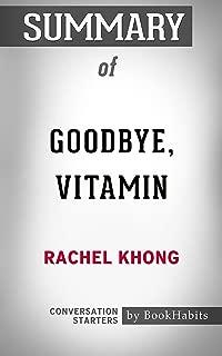 Summary of Goodbye, Vitamin: A Novel: Conversation Starters