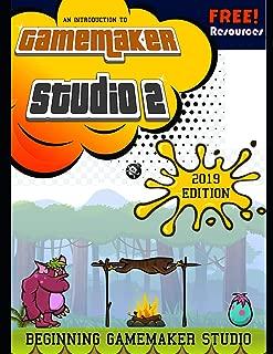 Beginning GameMaker Studio 2: Master The Basics Of GML Programming