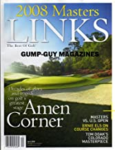 LINKS April 2008 Masters DECADES OF GLORY AND TRAGEDY ON GOLF'S GREATEST STAGE: AMEN CORNER