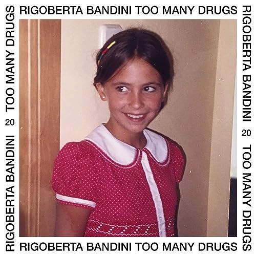 Too Many Drugs de Rigoberta Bandini en Amazon Music - Amazon.es