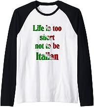 LIfe is too short not to be Italian Raglan Baseball Tee
