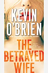The Betrayed Wife (Family Secrets Book 1) Kindle Edition