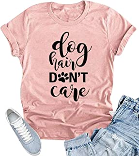 YUYUEYUE Dog Hair Don't Care T-Shirt Women's O-Neck Casual Short Sleeve Tee Funny Tops