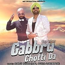 Gabbru Chotti Da
