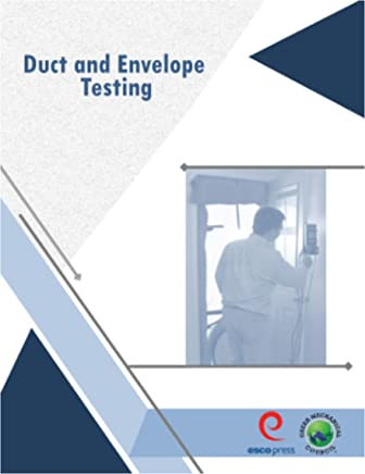 Duct and Envelope Testing Manual