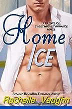 Home Ice: (A Razors Ice Sweet Hockey Romance Novel)